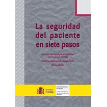 Libro: La Seguridad Del Paciente En Siete Pasos - Pdf