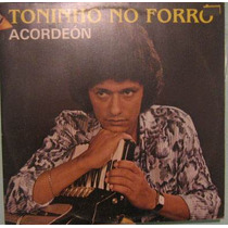 Toninho No Forró - Acordeon - 1982