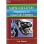 Motocicletas Preparacion De Motores De 4 Tiempos