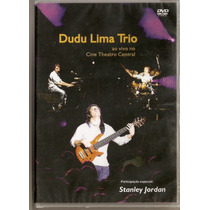 Dvd Dudu Lima Trio - Ao Vivo No Cine Theatro Central - Novo*