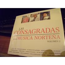 Cd Musica Norteña, Las Consagradas 2 Discos, Envio Gratis