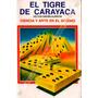 Dominó El Tigre De Carayaca + El Juego De Truco *tm*