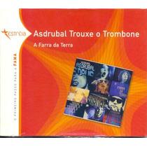 Cd Asdrubal Trouxe O Trombone - A Farra Da Terra - Lacrado