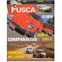 Fusca & Cia Nº74 Vw Sp2 1973 Sedan 1600s Bizorrão 1303s 1974