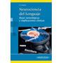 Neurociencia Del Lenguaje - Cuetos / Panamericana