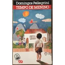 Livro Tempo De Menino - Domingos Pellegrini.