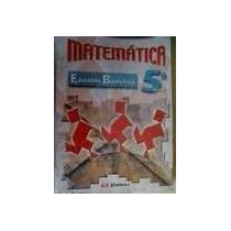 Livro Matemática Quinta Serei Edwaldo Bianchini Editora Mode