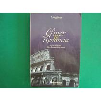Cx06a01 Livro Espirita Amor E Renuncia 472 Pg