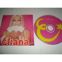 Cd Eliana 2001 O Elefante E A Formiguinha Arte Som