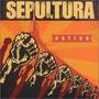 Sepultura - Nation - Edição Especial - R$20,00 !