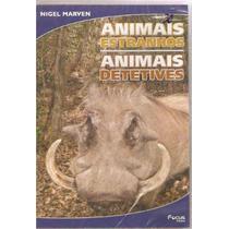 Dvd Nigel Marvem - Animais Estranhos , Animais Detetives
