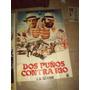 Cine Dos Puños Contra Rio Trinity Afiche Original !!