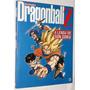 Livro Enciclopédia Dragon Ball Z A Lenda De Son Goku