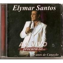 Cd Elymar Santos - Ao Vivo ( Procura - Se... ) - Novo***