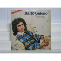 Barto Galeno - Enamorado Lp Wea 1983