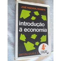 * Livros - José Paschoal Rossetti - Introdução A Economia