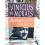 Vinicius De Moraes Antologia Poetica Livro