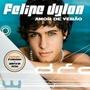Cd Felipe Dylon Amor De Verao