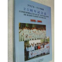 Livro Comemoração 25 Anos Aniversário Da Rádio Taissô