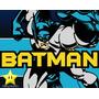 Kit Batman+ Desenha Convites + Cartões + Lembrancinhas 00