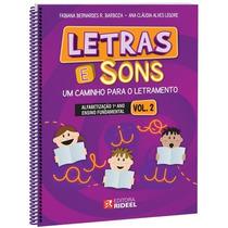 Coleção Letras E Sons - Um Caminho Para O Letramento