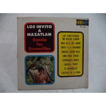 Banda Los Escamillas Los Invito A Mazatlan 1964 Lp Rock Mex