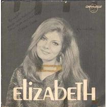 Elizabeth Compacto De Vinil Sou Louca Por Você 1969