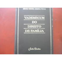 Vademecum Do Direito De Família Marcia Cristina Ananias Neve