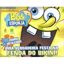 Álbum Bob Esponja 2011 Fenda Do Bikini - Completo - P/ Colar