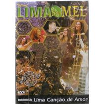 Dvd Limão Com Mel E Tome Amor Original
