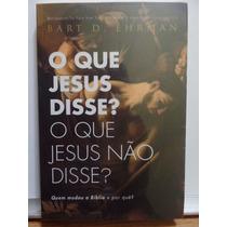 Livro O Que Jesus Disse? O Que Jesus Nao Disse? Novo
