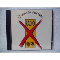 Cd Rádio X Fm- O Maior Sucesso