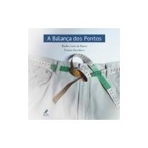 A Balança Dos Pontos - Turibio Leite De Barros -patrícia Ber