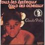 Claudia Polley Compacto Vinil Tous Les Bateaux Ous Les Oisea
