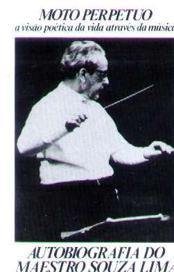 20aa231f35a Moto Perpetuo  Autobiografia Do Maestro Souza Lima - 1982 - R  29