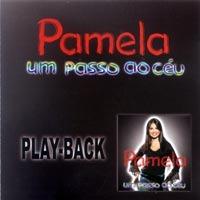 Pamela - Um Passo Ao C�u (Playback) 2003