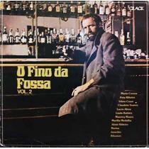 Lp Vinil - O Fino Da Fossa - Vol. 2