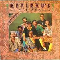 Lp Vinil Reflexus Da Mãe África - Ano 1987