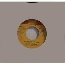 Stevie Wonder Compacto Vinil Import. Living For The City ´73