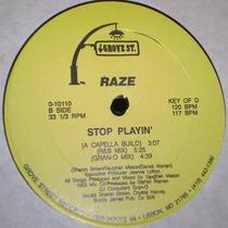 Vaughan Mason, Raze - Stop Playin