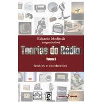 Do Rádio, Textos E Contextos Vol 1, Eduardo Meditsch - Novo