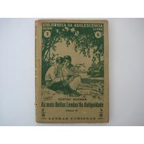 As Mais Bellas Lendas Da Antiguidade Gustav Schwab Série 3