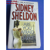 Livro Are You Afraid Of The Dark? Sidney Sheldon D4