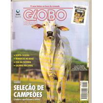 Globo Rural - Pecuária. Seleção De Campeões/ Horta Caseira