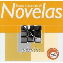 Cd Temas Nacionais De Novelas Globo - Perolas *lacrado*