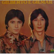 Gilberto E Gilmar Lp Nacional Usado Gilberto E Gilmar 1981