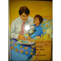 O Mundo Da Criança--guia Dos Pais E Professores (ilustrado)