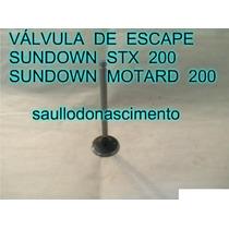 Válvula De Escape Sundown Stx 200 / Motard 200