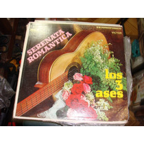 Acetato Serenata Romantica, Los 3 Ases