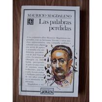 Las Palabras Perdidas-aut-mauricio Magdaleno-edit-fce-mn4